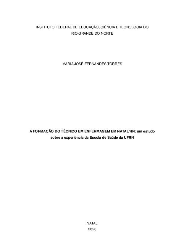 A FORMAÇÃO DO TÉCNICO EM ENFERMAGEM EM NATAL: um estudo sobre a experiência da Escola de Saúde da UFRN