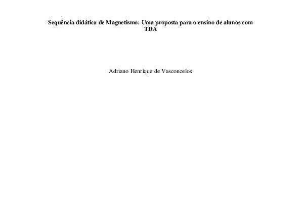 Sequência didática de Magnetismo: Uma proposta para o ensino de alunos com TDA (Produto Final)
